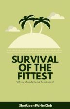 Survival of the Fittest 2019 by ShutUpAndWriteClub