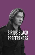 Sirius Black Preferences by UGottaLoveDraco