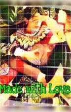 Made with Love by SeYoonKai