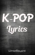 K-Pop Lyrics by WintariEkayanti