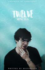 Twelve Minutes// Calum Hood  by Beunsbeuns
