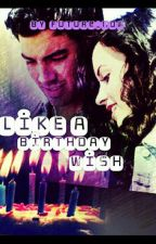Like A Birthday Wish by future_now
