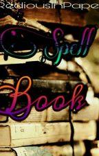 Spell book (Complete) #Wattpad2017 by ArlineLaure