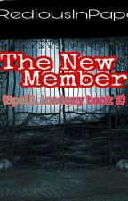 The New Member (book 2 ) Complete   by ArlineLaure
