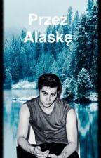Przez Alaskę // Dylan O'Brien// Rob$on by HaniaBogucka