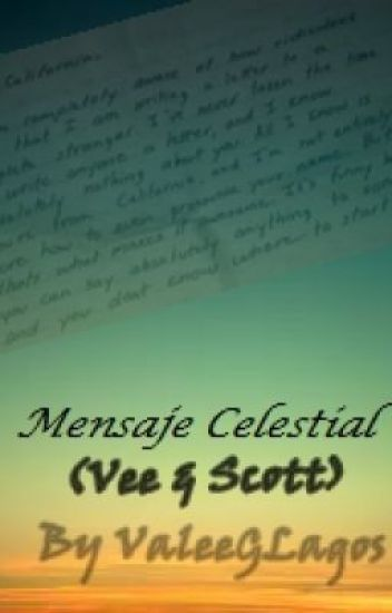 Mensaje Celestial (Vee&Scott) HUSH HUSH FIC