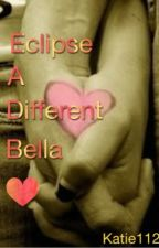 Eclipse - A Different Bella by katie112