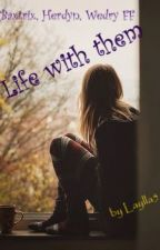 Life with them by Laylla5