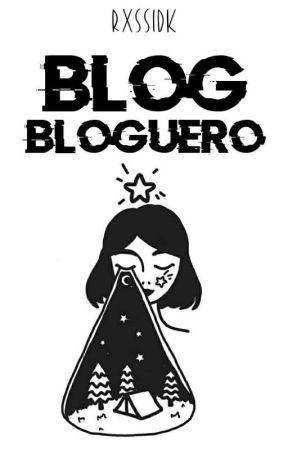 ✨ blog bloguero ✨ by rxssidk