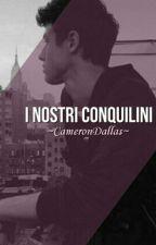 I Nostri Coinquilini by xlarryforeva