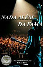 Nada Além da Fama by helslima