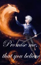 Obiecaj mi, że uwierzysz | Jack Mróz by MrsAlexSinger