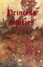 Princess Stories by AlexisStClement