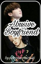 Abusive Boyfriend by princess_erica45