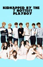 kidnapped by the 7 hottest playboy | Banglyz fanfic by LovelinusARMY