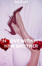 In love with my new brother (NL) by silkuh