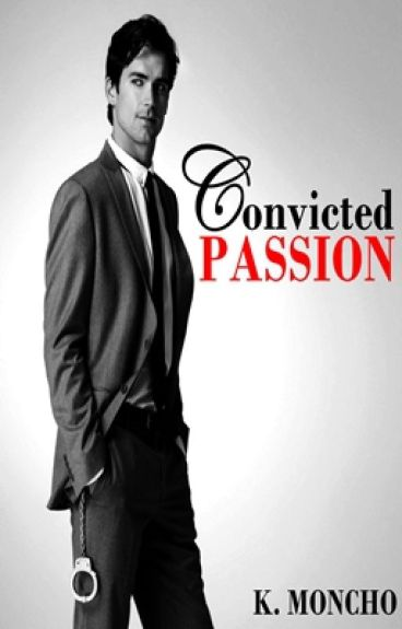 Convicted Passion
