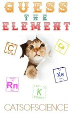 Guess the Element | A Poem Game by CatsofScience