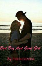 Bad Boy And Good Girl by macaciazena