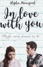 In love with you  by Stydia_McArgent