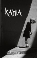Kayla by arose4you