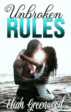 The Bad Boy's Broken Rules by EliahGreenwood