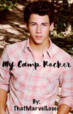 My Camp Rocker   **ON HOLD** by ThatMarvelLoser