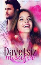 Davetsiz Misafir / Davetsiz Aşklar ~ 3 by pembe_kalem