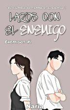 Casada Con Mi Enemigo [Enemigos #1] by Kisses_Blue