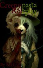 Creepypasta RP by KATitku