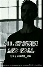 All the stories are true-(teen wolf) by unicorn_83