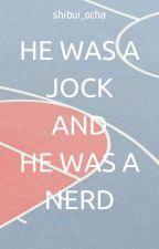 He was a jock and he was a nerd / Otayuri / ✒ by shibui_ocha