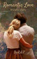 Romantic Love {Arvan's Story} by ParkMincreung