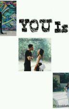 You is.. by AqillaFidaraini