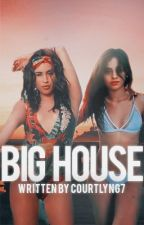 Big House - Camren by courtlyng7