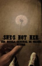 She's not her... Novela de Louis Tomlinson y tu by xXStylesgotstyleXx