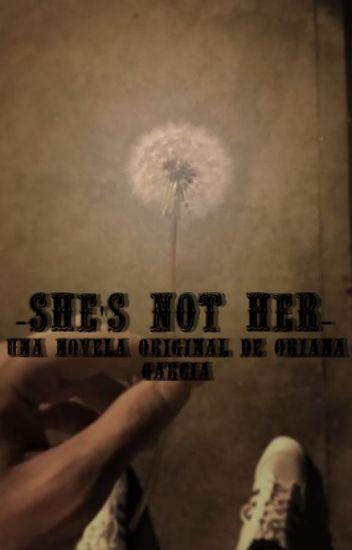 She's not her... Novela de Louis Tomlinson y tu
