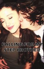 Falling For My Step Brother (Harry Styles Fan-Fiction) by xwhitedarkness