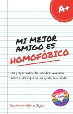 Mi mejor amigo es homofóbico. by Mello-A18
