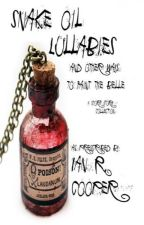 Snake Oil Lullabies and other ways to faint the belle: A Short Story Collection by IanRCooper