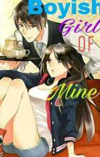 BOYISH GIRL OF MINE by Janelle_Shunga21
