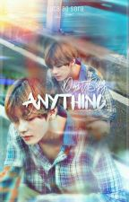 Say Anything • VHope [One-Shot] by LucAAoSora