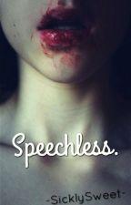 Speechless.  [ MXB ] by -SicklySweet-