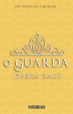 O Guarda - A Seleção - Kiera Cass by itslagodoy