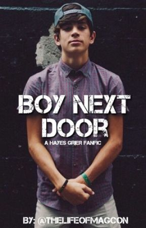 Boy Next Door|H.G| by thelifeofmagcon