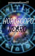 Horóscopo NEGRO by quierounrobinson33