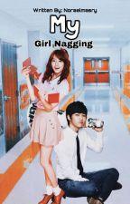 My Girl Nagging by NoraElmasry
