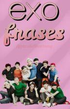 ✂ EXO; Frases by zhngshi