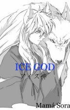 Trilogía ICE (ICE GOD) #1 by mariaavila35728