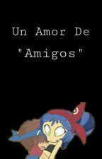 Amor De Amigos (Bonbon Y Loon) by CamilaDoblasGunders2